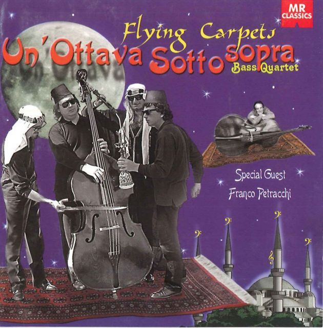 <strong>Flying Carpets</strong><br />Un&rsquo;Ottava Sottosopra<br />AA.VV. (J.Williams, Mingus, Gillespie, Piazzolla, Bach, Tchaikowsky, Santana, Ponchielli, Manu Dibango, R.Parker jr, Kander, Petracchi)