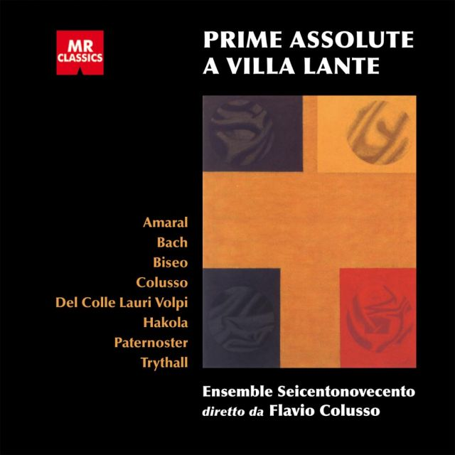 <strong>Prime assolute a Villa Lante</strong><br />AA.VV. (Amaral, E. Bach, Biseo, Colusso, Del Colle Lauri Volpi, Hakola, Paternoster, Trythall)