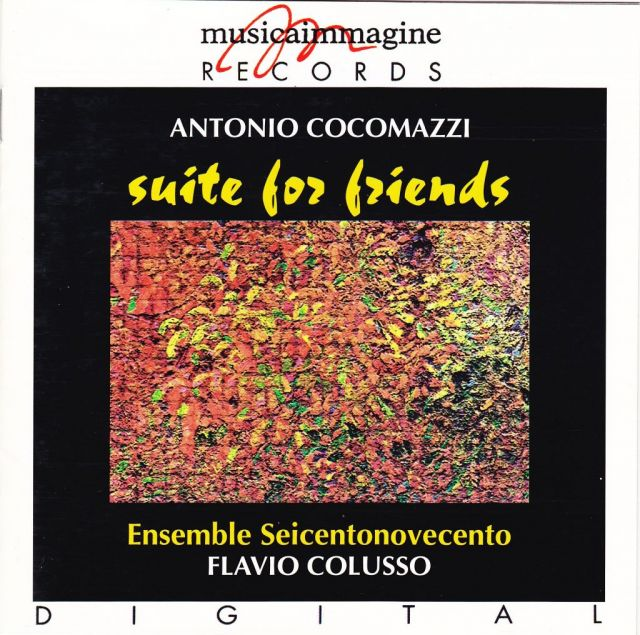 <strong>Suite for friends<br /></strong>Antonio Cocomazzi